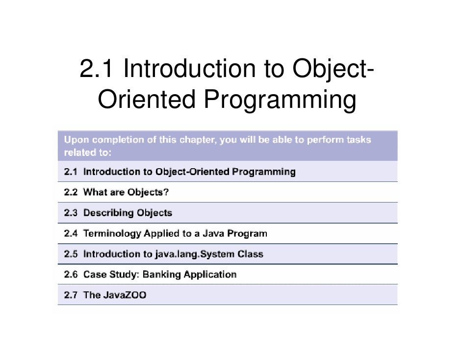 2.1 Introduction to Object-   Oriented Programming