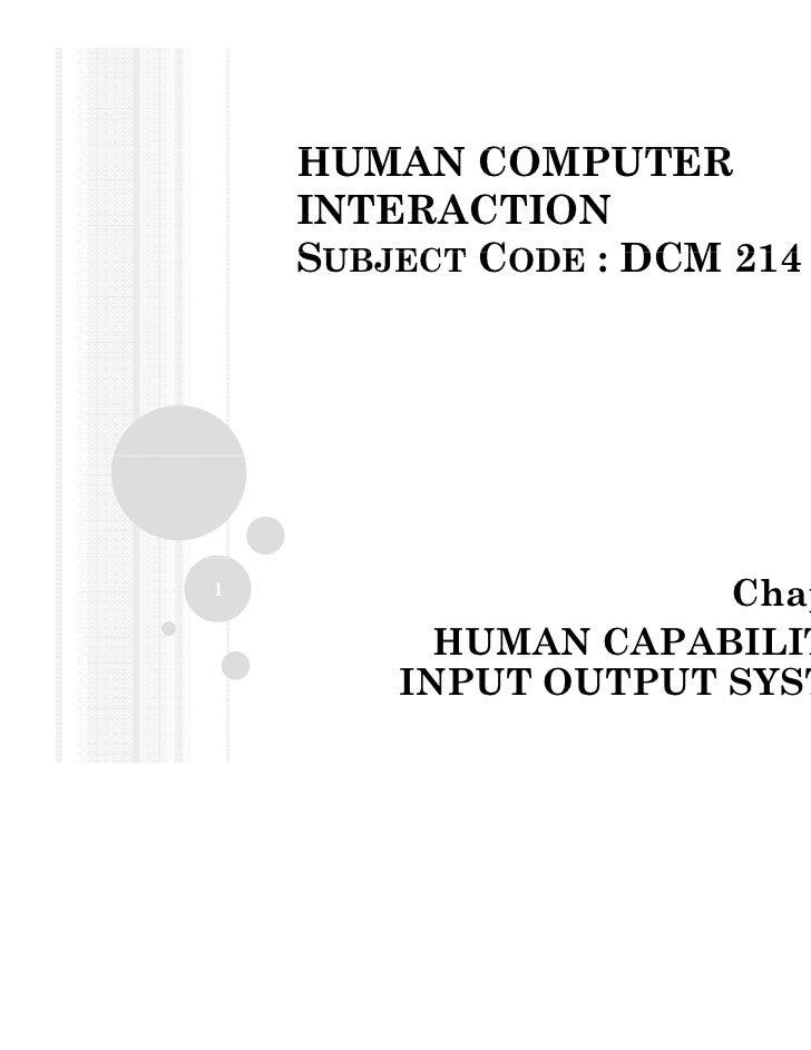 HUMAN COMPUTER    INTERACTION    SUBJECT CODE : DCM 214                                 Prepared by : NURAINI MOHD GHANI  ...