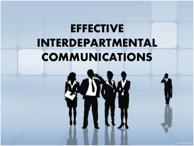 inter departmental communication Citations metrics reprints & permissions pdf effective interdepartmental  communication in the hospital hospital topics, 33(8), pp 19–20.