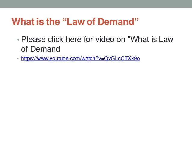 """What is the """"Law of Demand"""" • Please click here for video on """"What is Law of Demand • https://www.youtube.com/watch?v=QvGL..."""