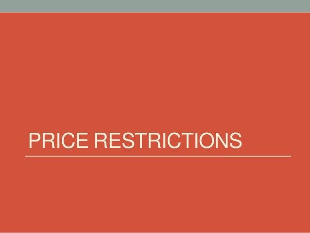 PRICE RESTRICTIONS