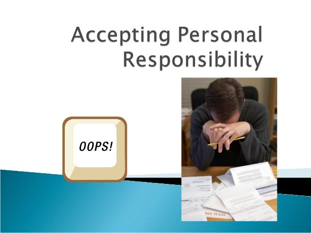 personal responsibility college success conclusion Creating the conditions that foster student success in college has never been more important as many as four-fifths of high school graduates need some form of postsecondary education (mccabe 2000).