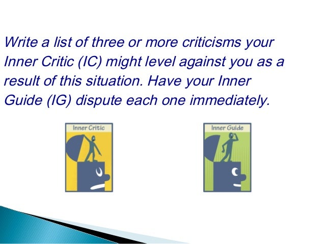 Write a list of three or more criticisms your Inner Defender (ID) might level against someone else as a result of this sit...