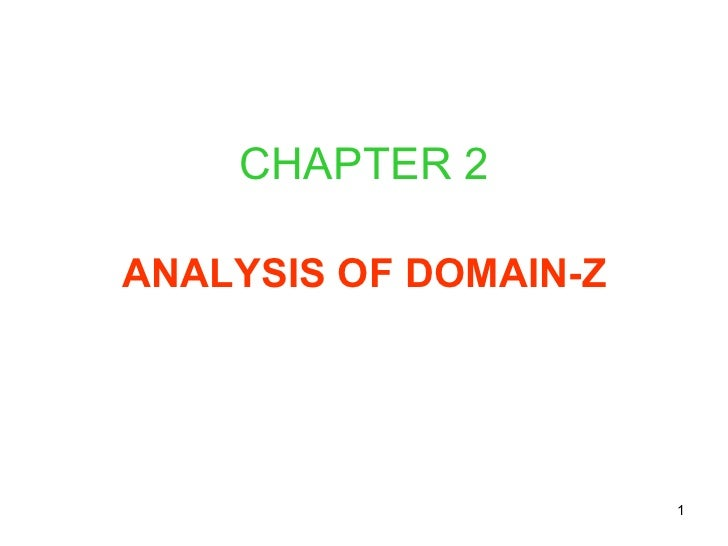 CHAPTER 2 ANALYSIS OF DOMAIN-Z