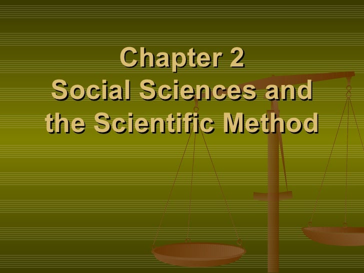 Chapter 2 Social Sciences and the Scientific Method