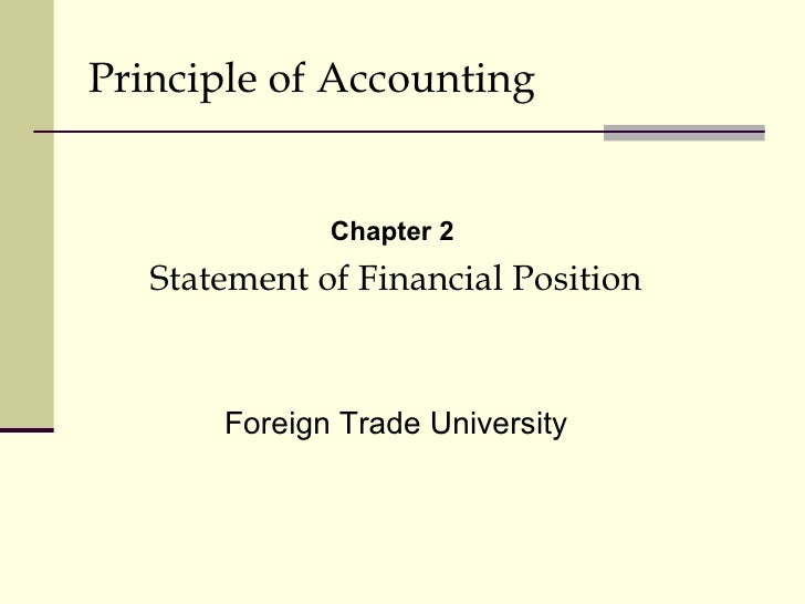 Principle of Accounting              Chapter 2   Statement of Financial Position       Foreign Trade University