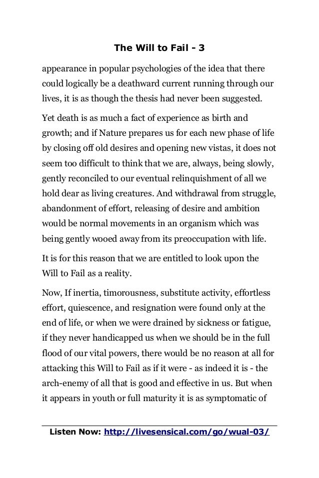 The Will to Fail - 3 appearance in popular psychologies of the idea that there could logically be a deathward current runn...