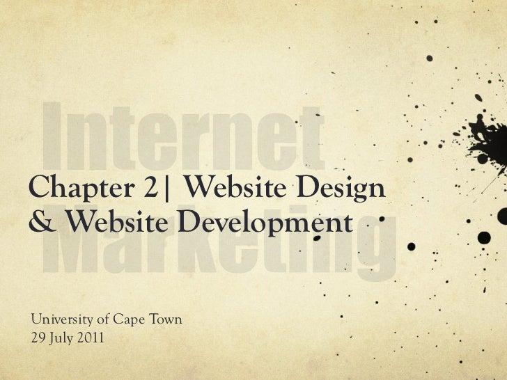 Chapter 2| Website Design& Website DevelopmentUniversity of Cape Town29 July 2011