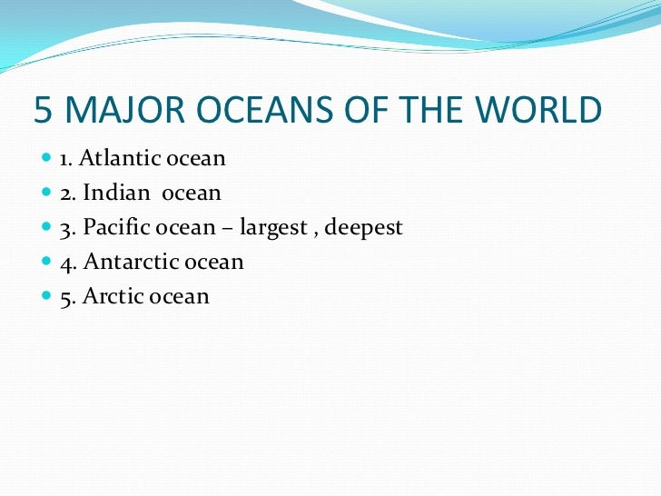 Hydrosphere - The five major oceans
