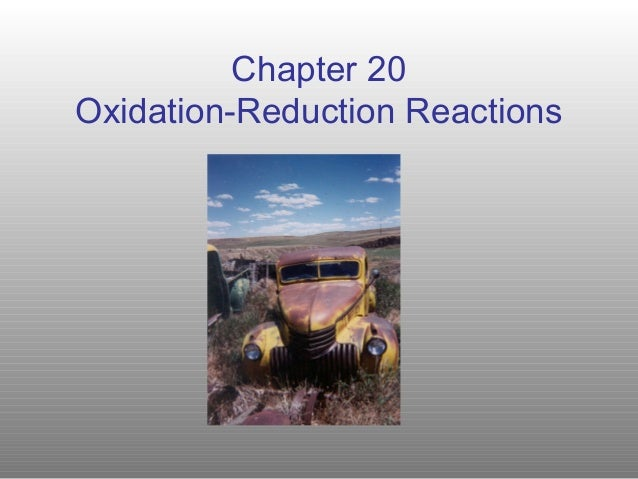 Chapter 20Oxidation-Reduction Reactions