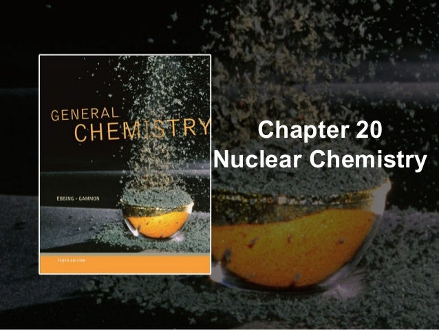 Chapter 20 Nuclear Chemistry