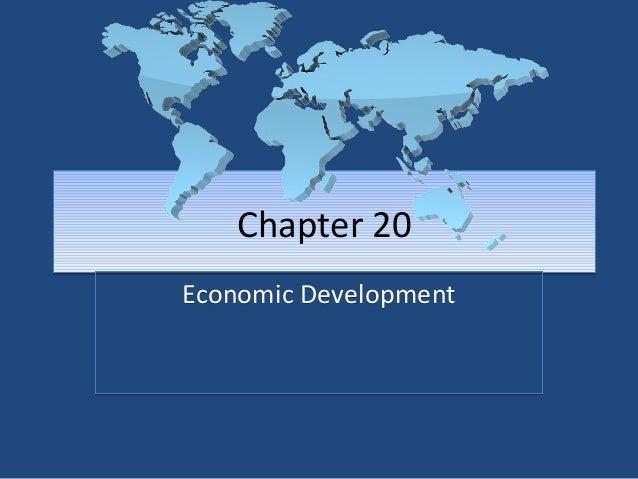 Chapter 20 Economic Development
