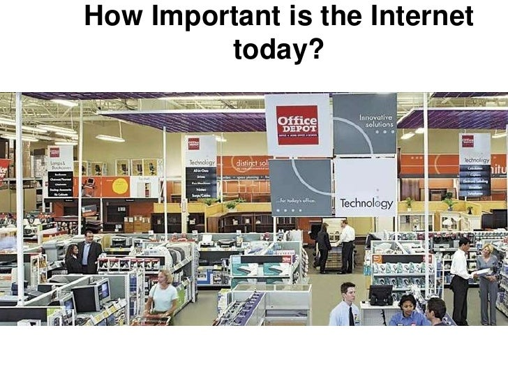 How Important is the Internet today?<br />