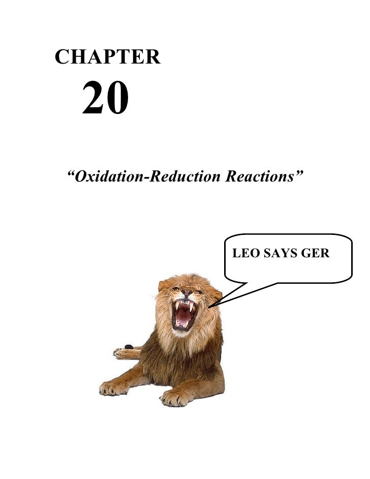 """CHAPTER  20""""Oxidation-Reduction Reactions""""                      EO SAYS                     LEO SAYS GER                  ..."""