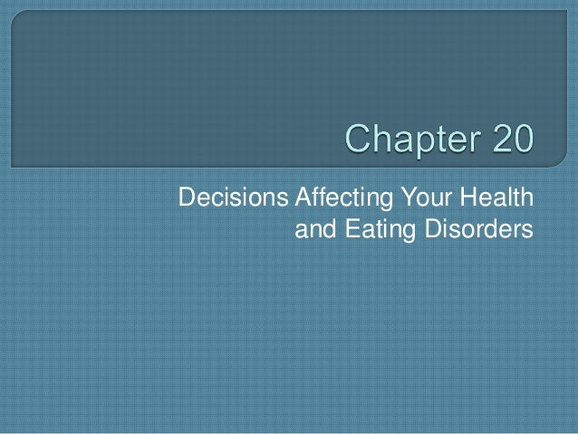 Decisions Affecting Your Health and Eating Disorders
