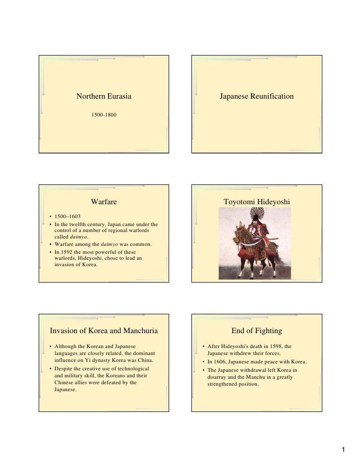 Northern Eurasia                            Japanese Reunification                   1500-1800                      Warfar...