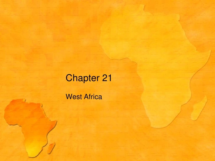 West Africa<br />Chapter 21<br />
