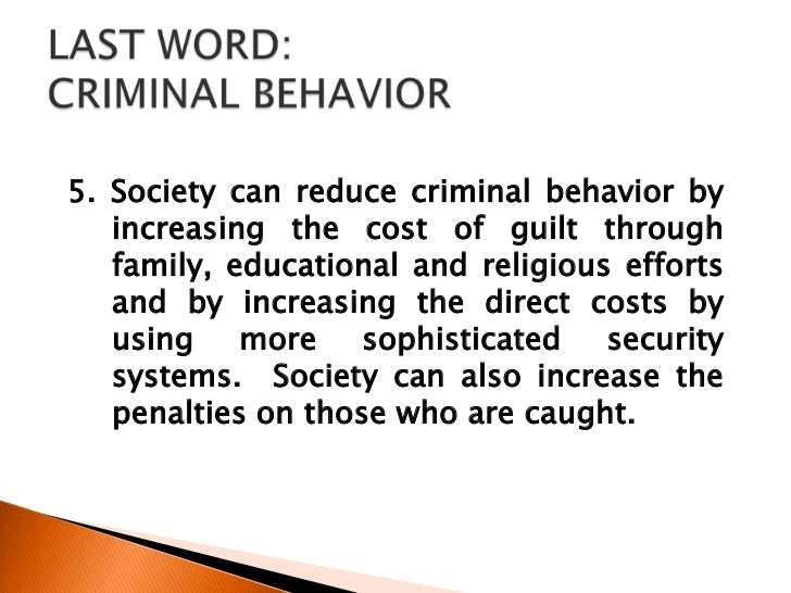 family effects on criminal behavior Sociological and environmental factors of criminal behavior a debate that continues to spawn controversy in many scientific disciplines is on the topic of heredity and the influence genetics has on the overall character of a human being.