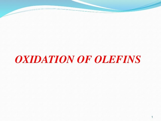 OXIDATION OF OLEFINS 1