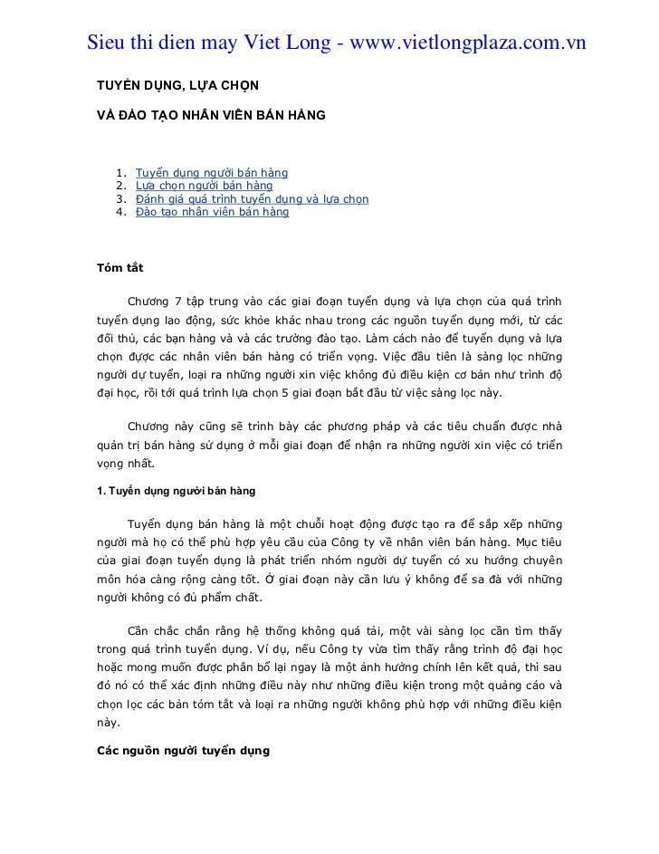 Sieu thi dien may Viet Long - www.vietlongplaza.com.vn TUYỂN DỤNG, LỰA CHỌN VÀ ĐÀO TẠO NHÂN VIÊN BÁN HÀNG    1.    Tuyển d...