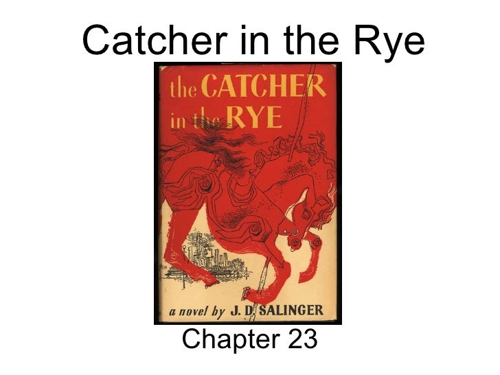 Catcher in the Rye Chapter 23