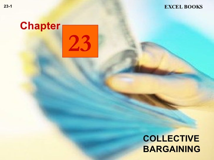 COLLECTIVE BARGAINING Chapter EXCEL BOOKS 23-1 23