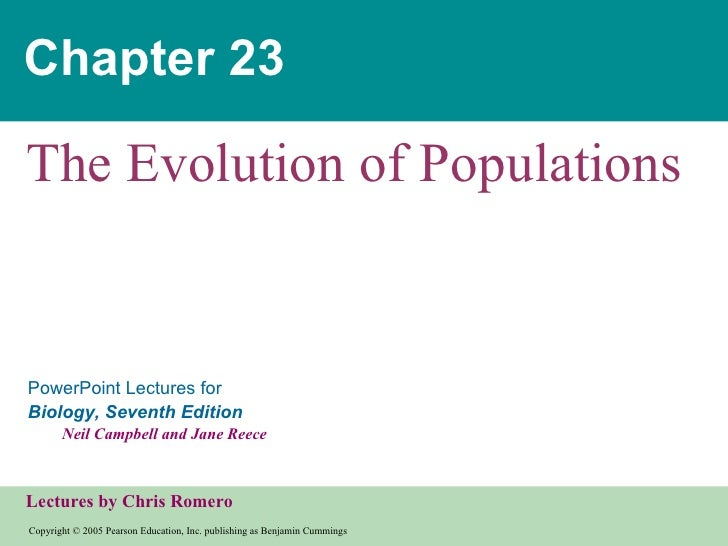 Chapter 23The Evolution of PopulationsPowerPoint Lectures forBiology, Seventh Edition       Neil Campbell and Jane ReeceLe...
