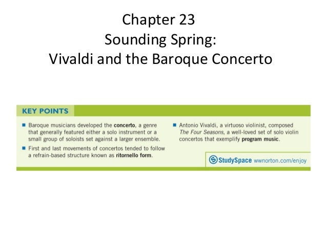 Chapter 23 Sounding Spring: Vivaldi and the Baroque Concerto