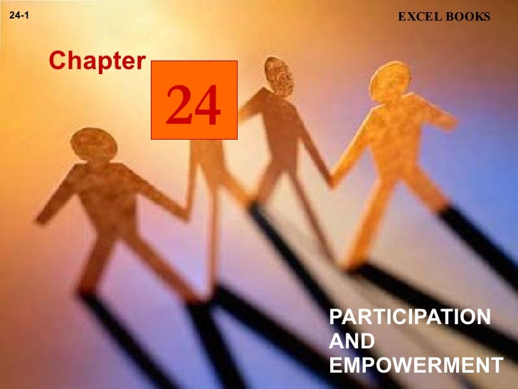 PARTICIPATION AND EMPOWERMENT  Chapter EXCEL BOOKS 24-1 24