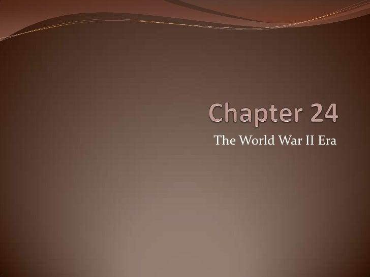 The World War II Era