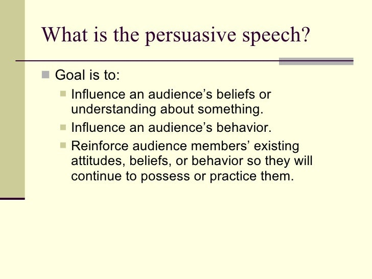 Chapter  The Persuasive Speech