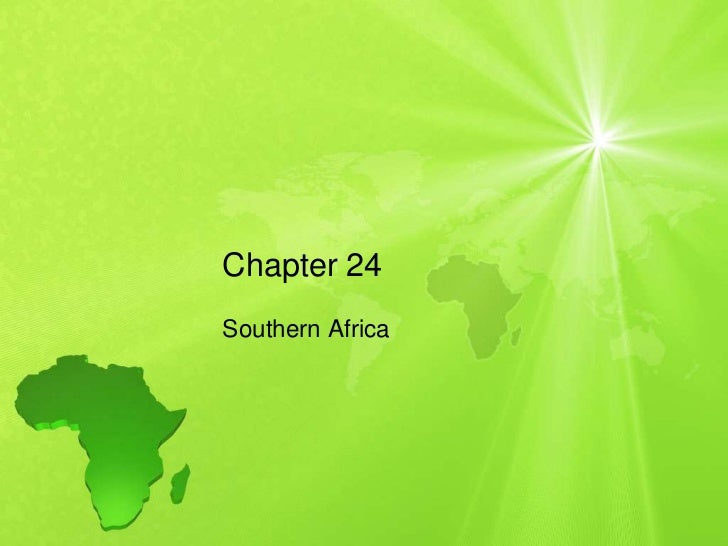 Chapter 24Southern Africa