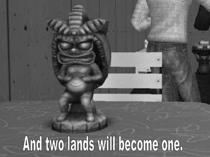 And two lands will become one.