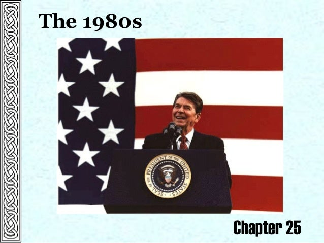 The 1980s Chapter 25