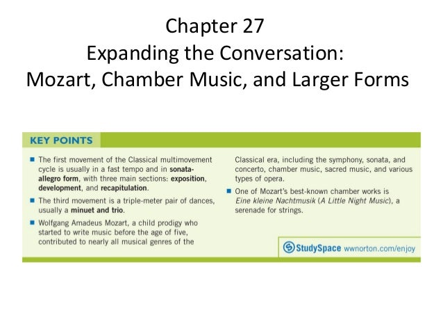 Chapter 27 Expanding the Conversation: Mozart, Chamber Music, and Lar…