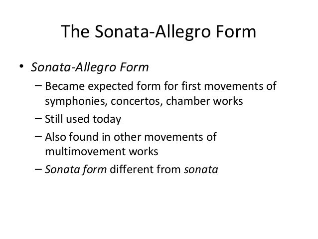 8  the sonata-allegro form