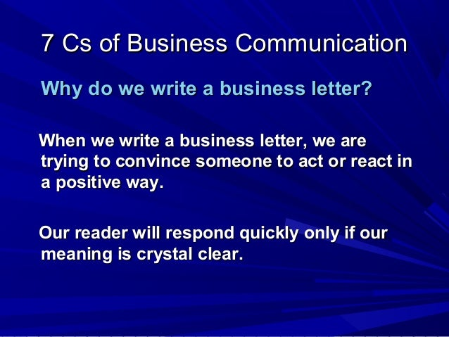 7cs of written communication Home / tips & tools / effective e-mail communication effective e-mail communication what this handout is about you need a written record of the communication.