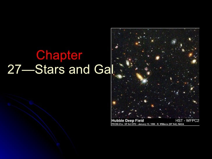 Chapter  27—Stars and Galaxies