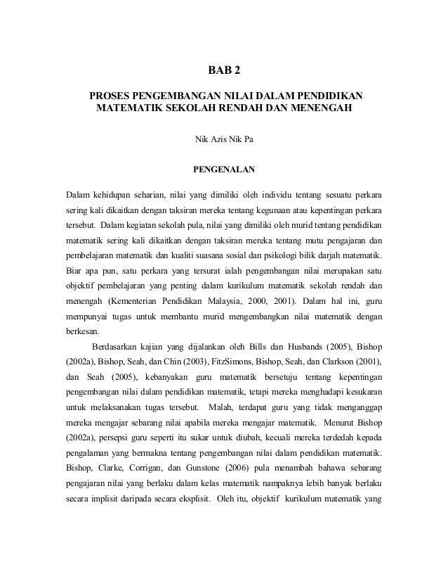 BAB 2 PROSES PENGEMBANGAN NILAI DALAM PENDIDIKAN MATEMATIK SEKOLAH RENDAH DAN MENENGAH Nik Azis Nik Pa PENGENALAN Dalam ke...