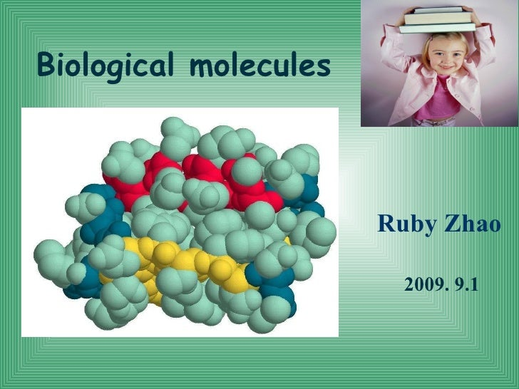 Biological molecules Ru by  Zhao 2009. 9.1