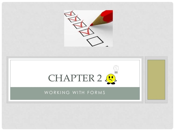 CHAPTER 2WORKING WITH FORMS