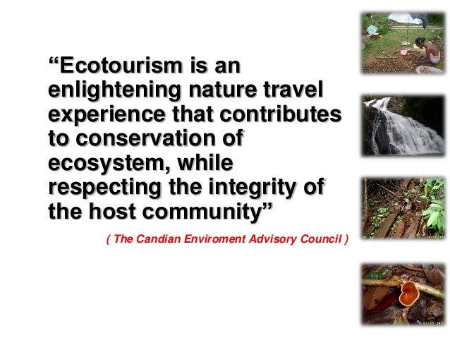 CRITERIA OF ECOTOURISM
