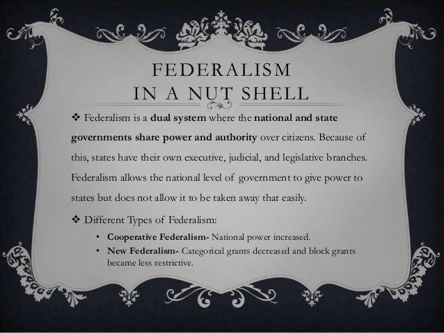 define executive federalism how does it differ from cooperative federalism Nowhere does it define what dual federalism business the concept of dual federalism is difference between federalism and cooperative.