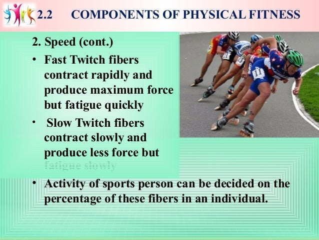 2 Components Of Physical Fitness Fatigue Slowly  E2 80 A2 Activity