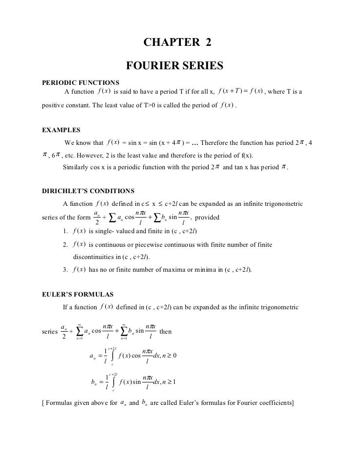 CHAPTER 2                                            FOURIER SERIESPERIODIC FUNCTIONS     A function f (x ) is said to hav...