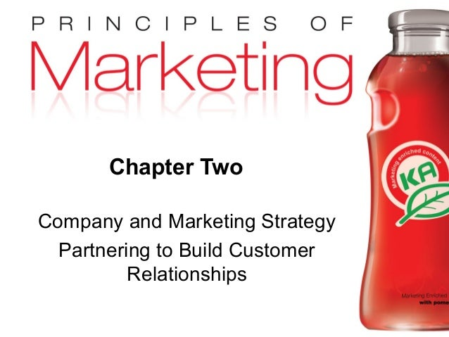 Chapter 2- slide 1 Copyright © 2009 Pearson Education, Inc. Publishing as Prentice Hall Chapter Two Company and Marketing ...