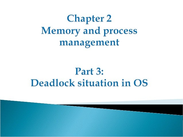  By the end of this class, student will be able to:1) Explain how to handle deadlock
