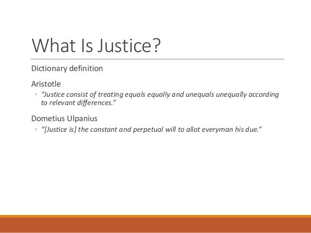 the definition of justice Restorative justice definition, a theory and method in criminal justice in which it is arranged that the victim and the community receive restitution from the offender.