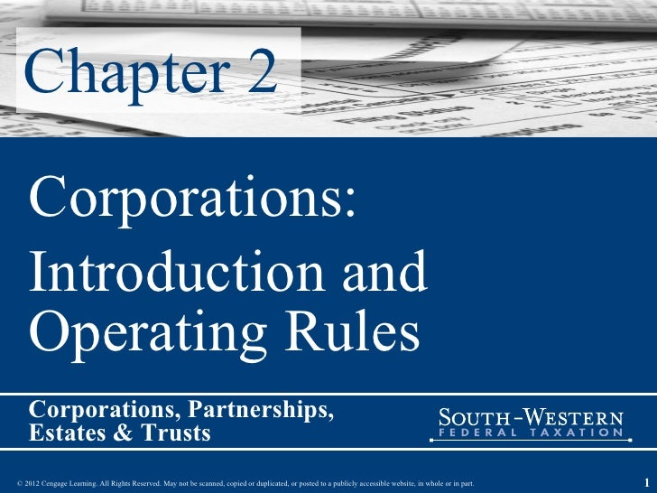 Chapter 2 Corporations:  Introduction and Operating Rules