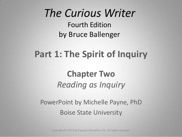 Part 1: The Spirit of InquiryChapter TwoReading as InquiryPowerPoint by Michelle Payne, PhDBoise State UniversityThe Curio...
